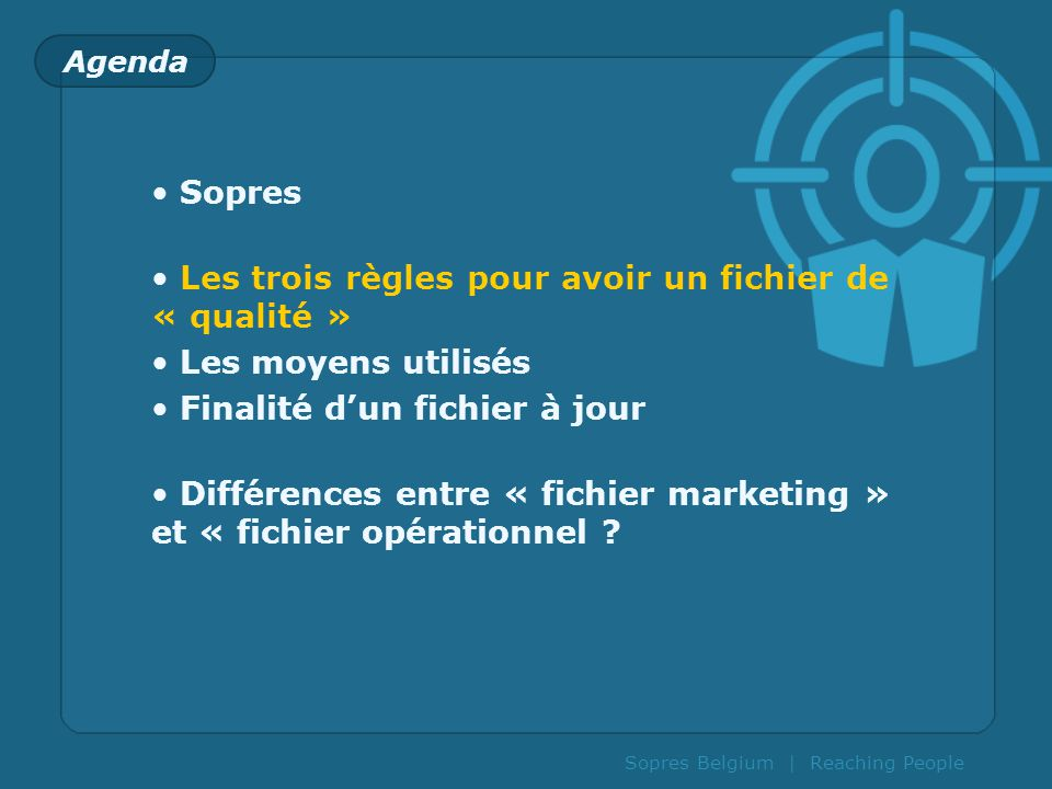 Sopres Belgium | Reaching People Des fichiers dinformation...