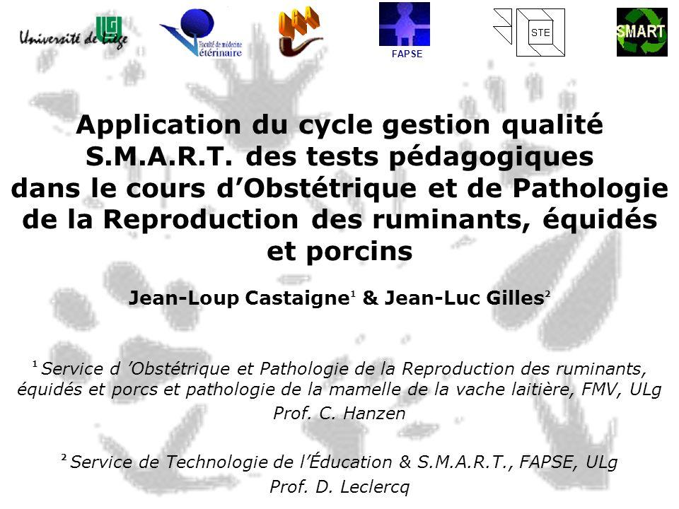 Application du cycle gestion qualité S.M.A.R.T. des tests pédagogiques dans le cours dObstétrique et de Pathologie de la Reproduction des ruminants, é