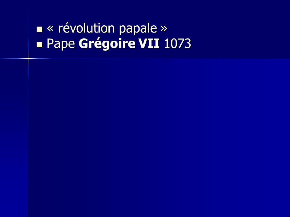 « révolution papale » « révolution papale » Pape Grégoire VII 1073 Pape Grégoire VII 1073