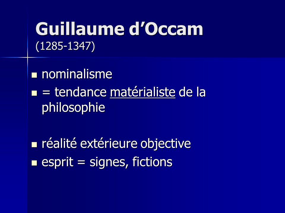 nominalisme nominalisme = tendance matérialiste de la philosophie = tendance matérialiste de la philosophie réalité extérieure objective réalité extér