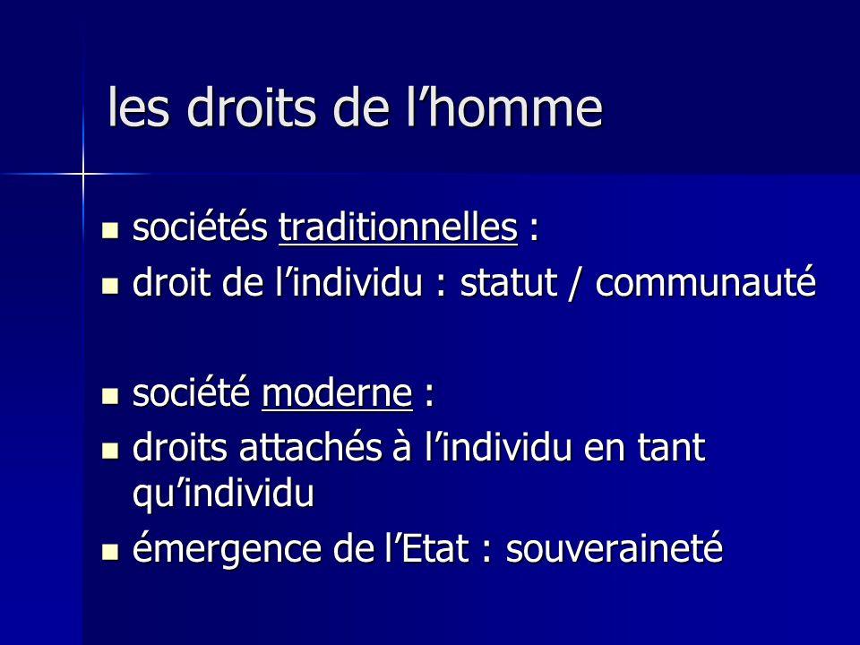 sociétés traditionnelles : sociétés traditionnelles : droit de lindividu : statut / communauté droit de lindividu : statut / communauté société modern