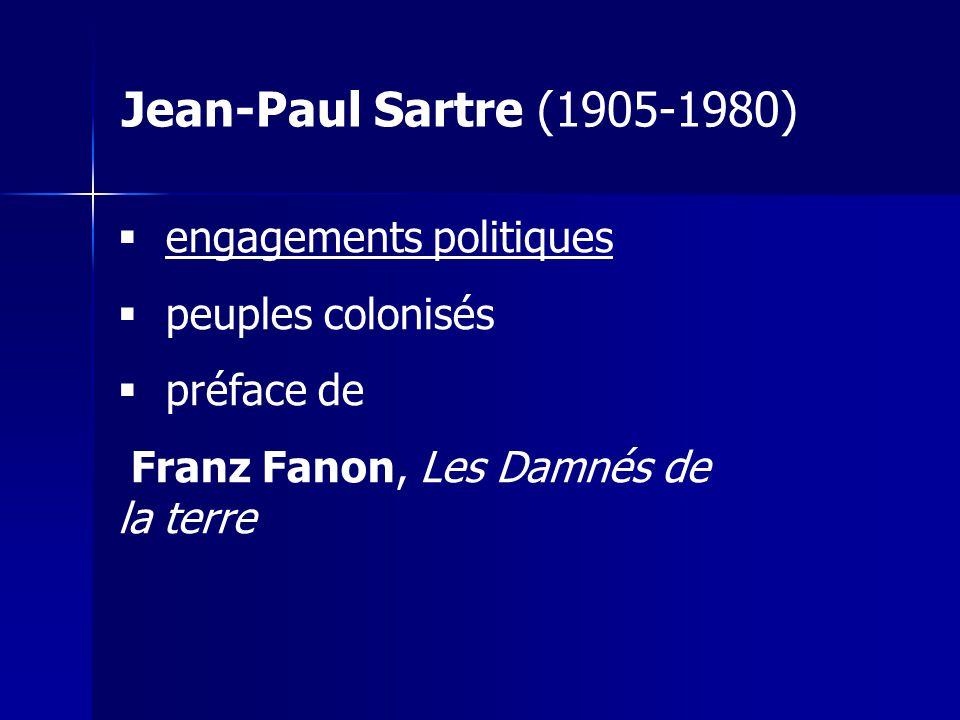 engagements politiques peuples colonisés préface de Franz Fanon, Les Damnés de la terre Jean-Paul Sartre (1905-1980)