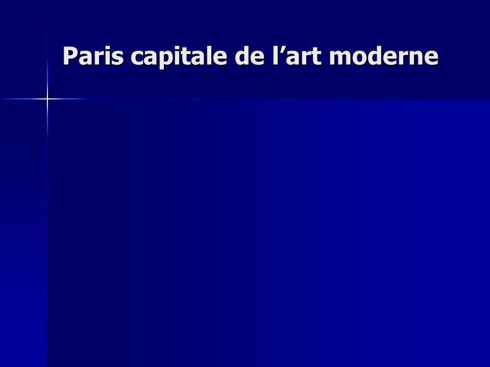 Paris capitale de lart moderne