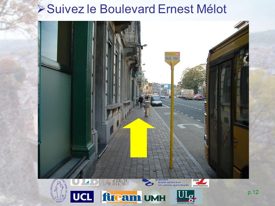 p.12 Suivez le Boulevard Ernest Mélot