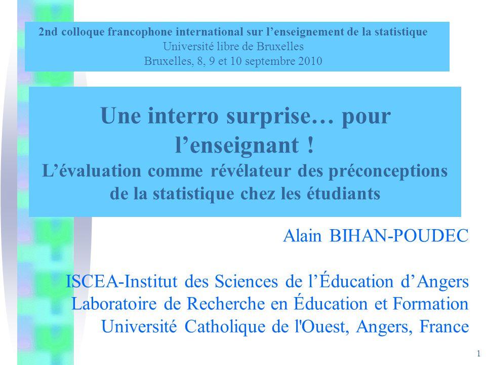 1 Alain BIHAN-POUDEC ISCEA-Institut des Sciences de lÉducation dAngers Laboratoire de Recherche en Éducation et Formation Université Catholique de l'O