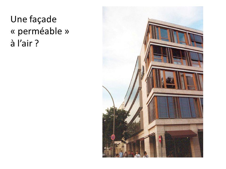 Une façade « perméable » à lair ?