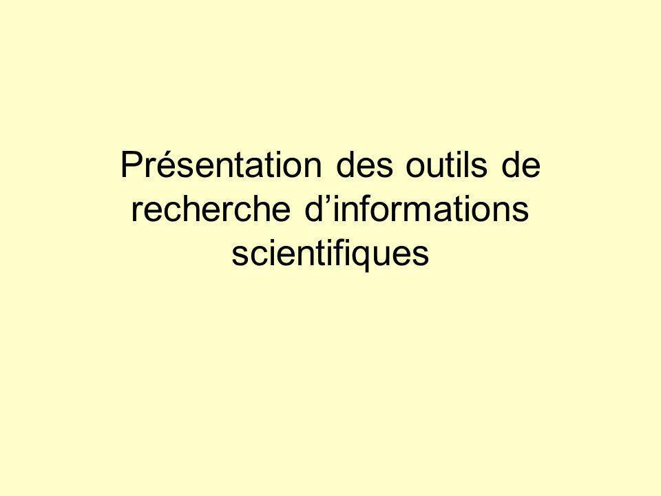 Présentation des outils de recherche dinformations scientifiques