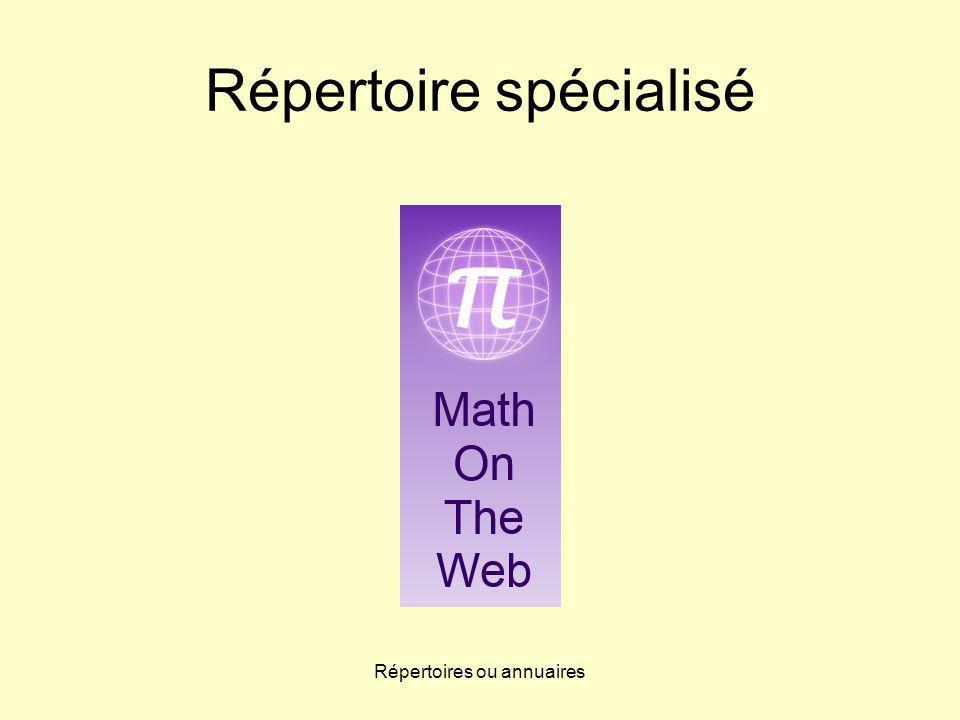 Répertoires ou annuaires Répertoire spécialisé