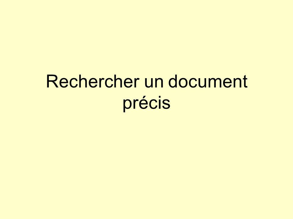 Rechercher un document précis