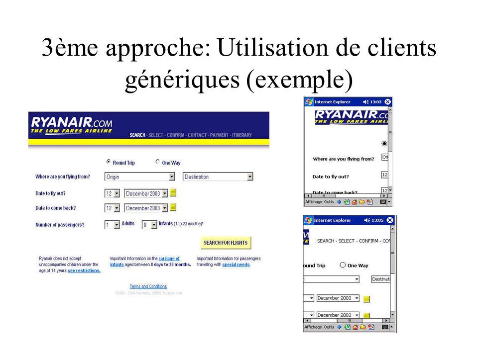 3ème approche: Utilisation de clients génériques (exemple)
