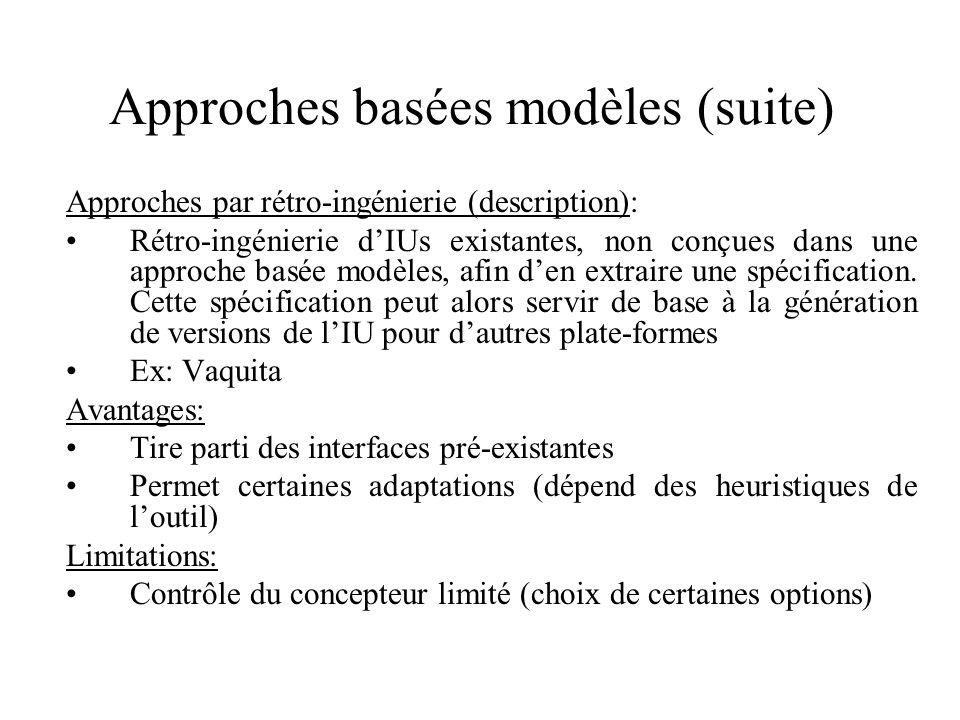 Approches par rétro-ingénierie (description): Rétro-ingénierie dIUs existantes, non conçues dans une approche basée modèles, afin den extraire une spécification.