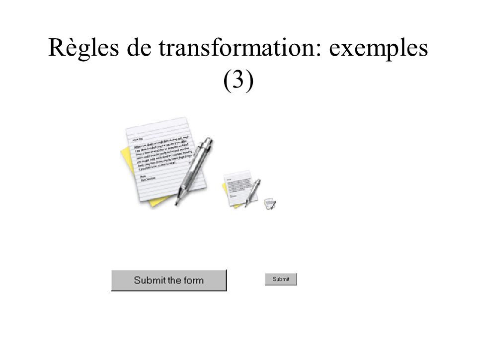 Règles de transformation: exemples (3)