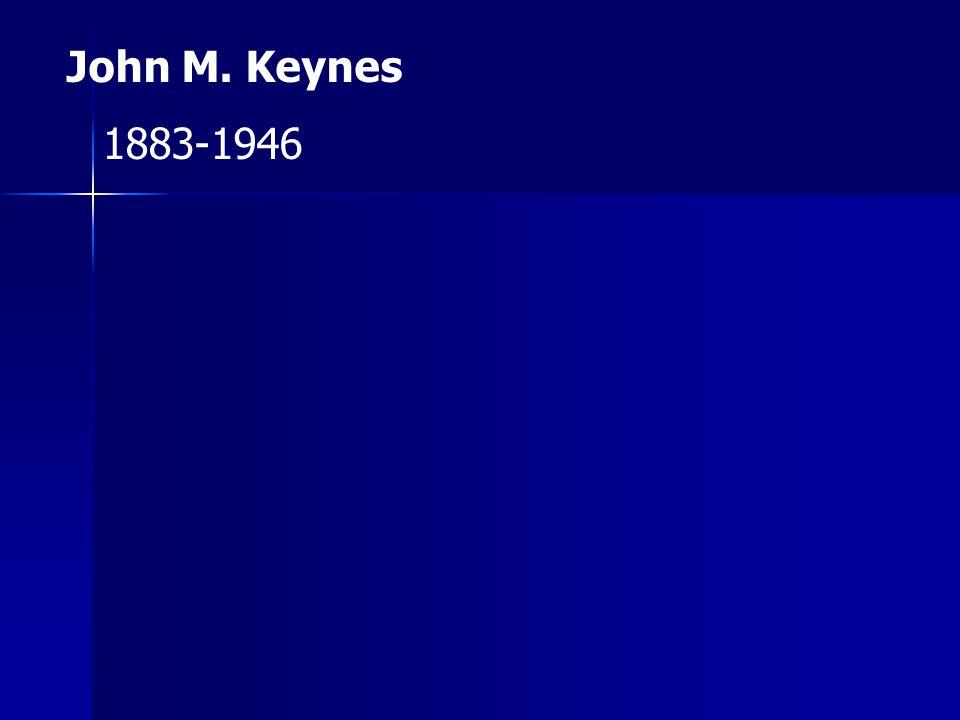 John M. Keynes 1883-1946