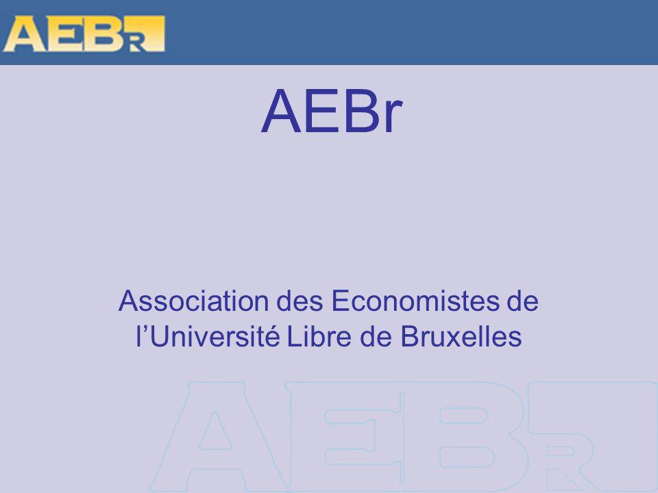 AEBr Association des Economistes de lUniversité Libre de Bruxelles