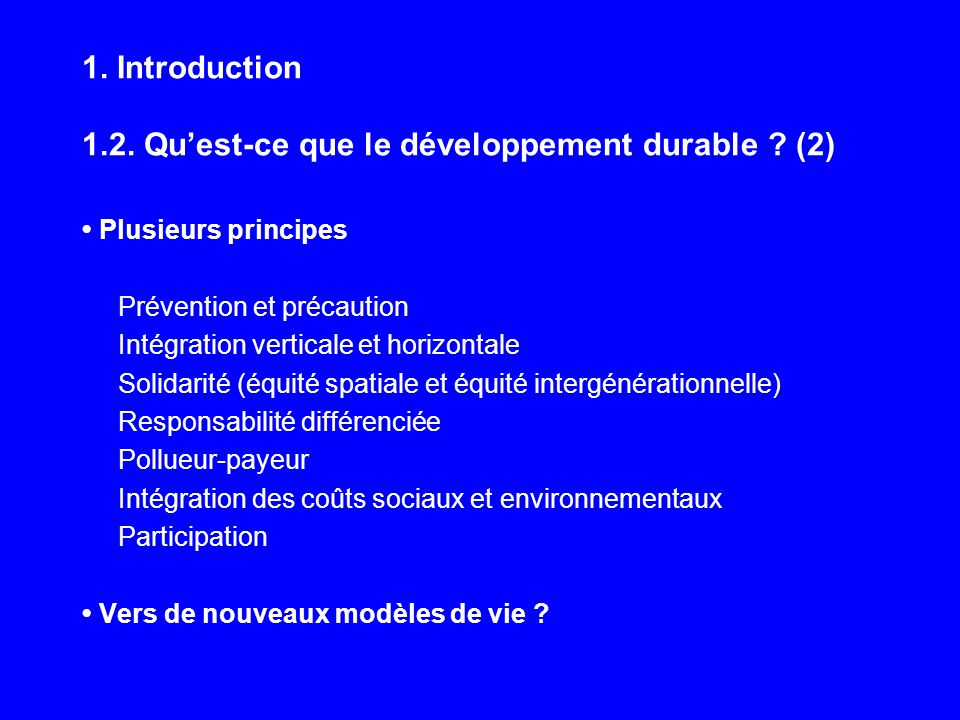 1. Introduction 1.2. Quest-ce que le développement durable .