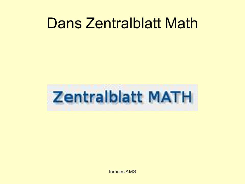 Indices AMS Dans Zentralblatt Math