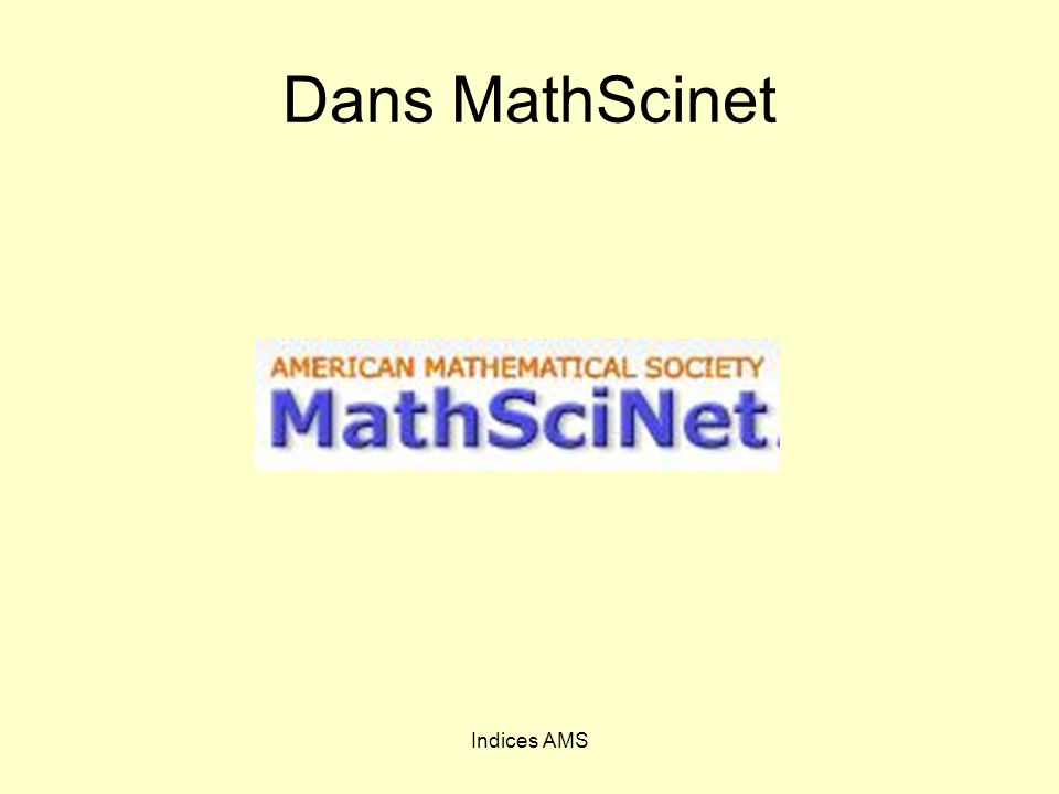Indices AMS Dans MathScinet