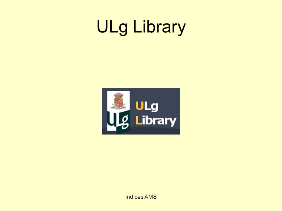 ULg Library Indices AMS