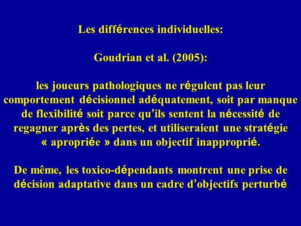 Les diff é rences individuelles: Goudrian et al.