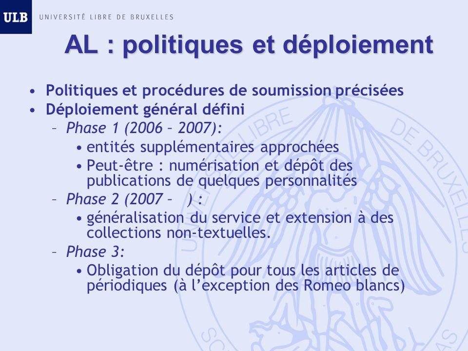 AL : politiques et déploiement Politiques et procédures de soumission précisées Déploiement général défini –Phase 1 (2006 – 2007): entités supplémenta