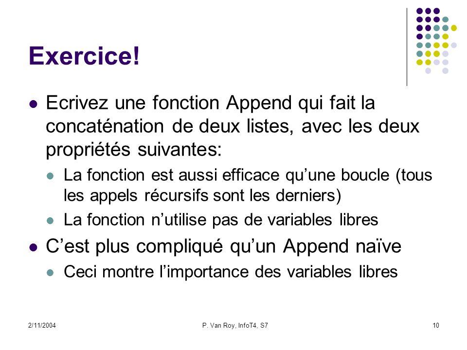 2/11/2004P. Van Roy, InfoT4, S710 Exercice.