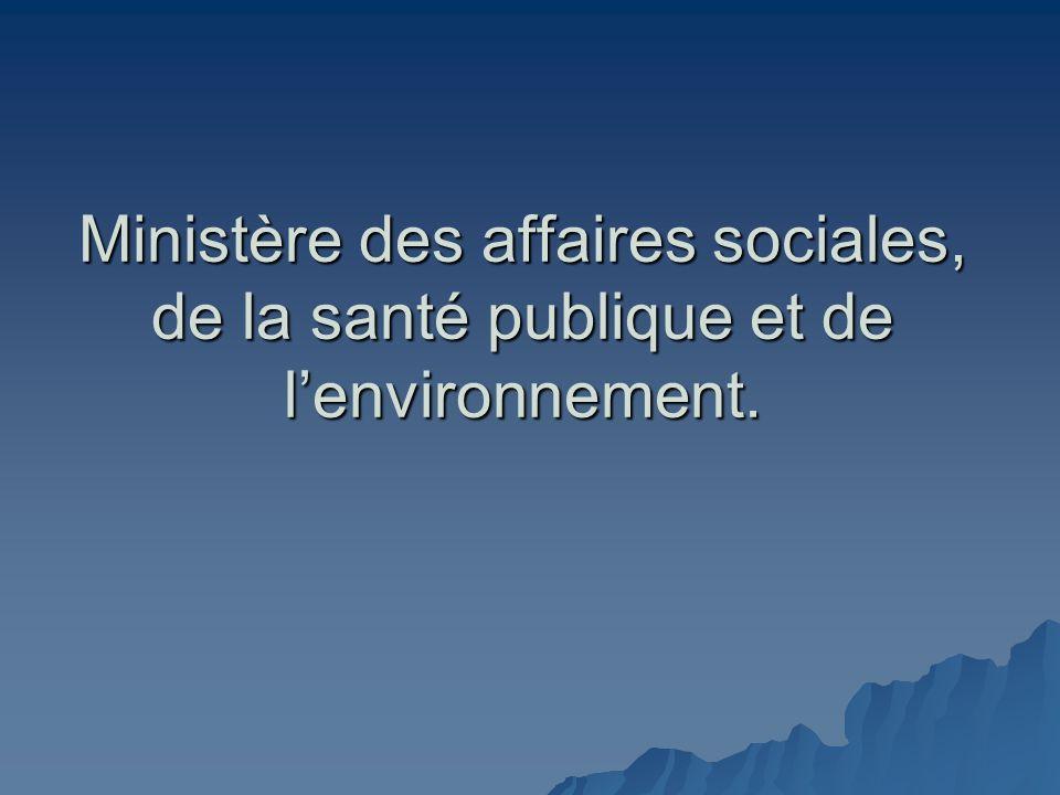 Ministère des affaires sociales, de la santé publique et de lenvironnement.