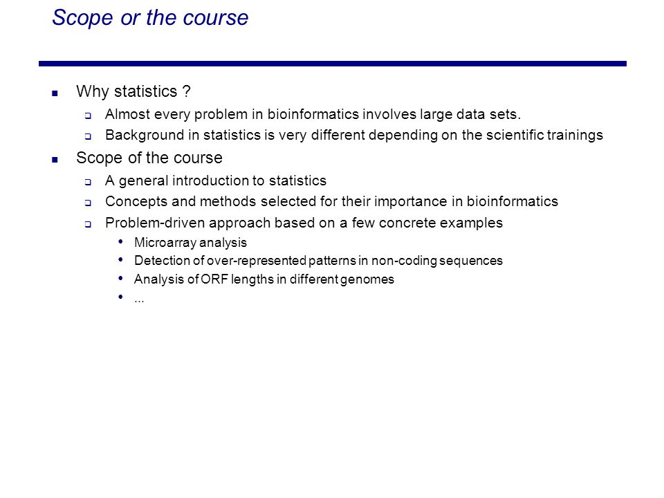 Scope or the course Why statistics .
