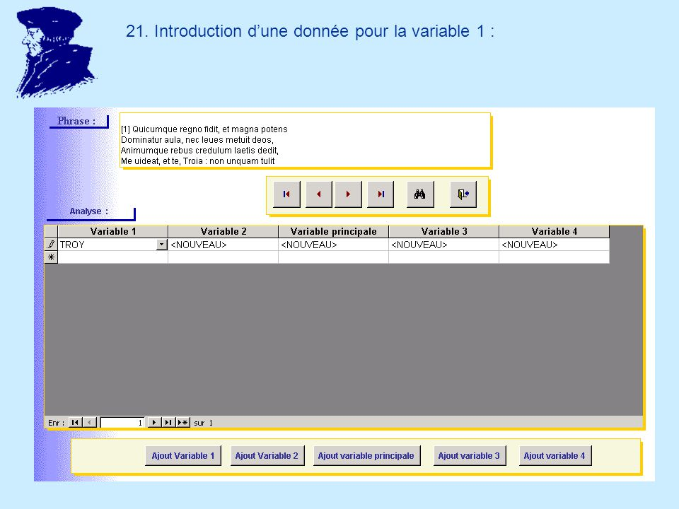 21. Introduction dune donnée pour la variable 1 :