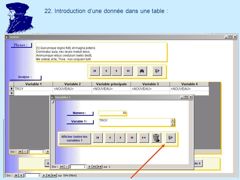 22. Introduction dune donnée dans une table :