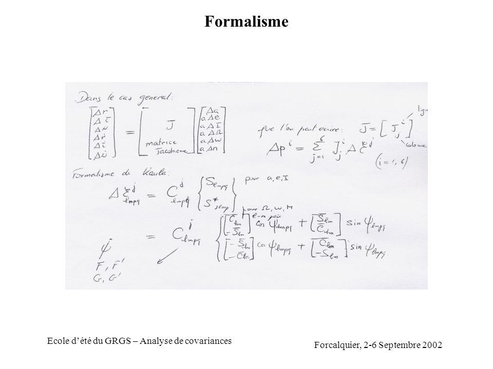 Forcalquier, 2-6 Septembre 2002 Ecole dété du GRGS – Analyse de covariances Formalisme