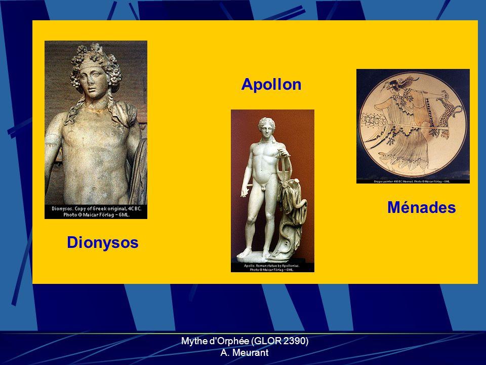 Mythe d'Orphée (GLOR 2390) A. Meurant Dionysos Apollon Ménades