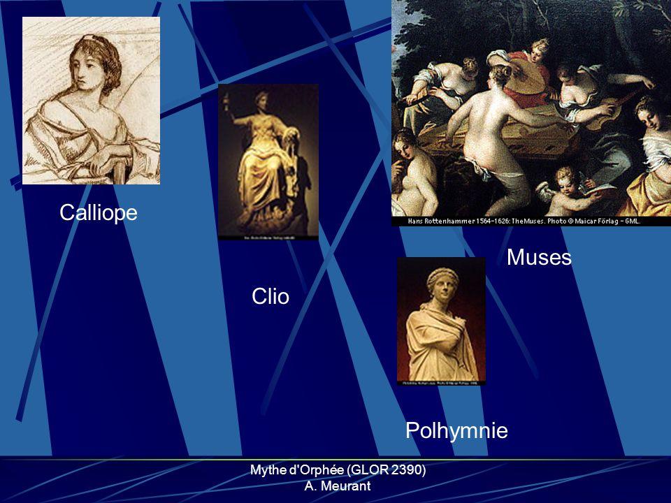 Mythe d'Orphée (GLOR 2390) A. Meurant Muses Calliope Clio Polhymnie