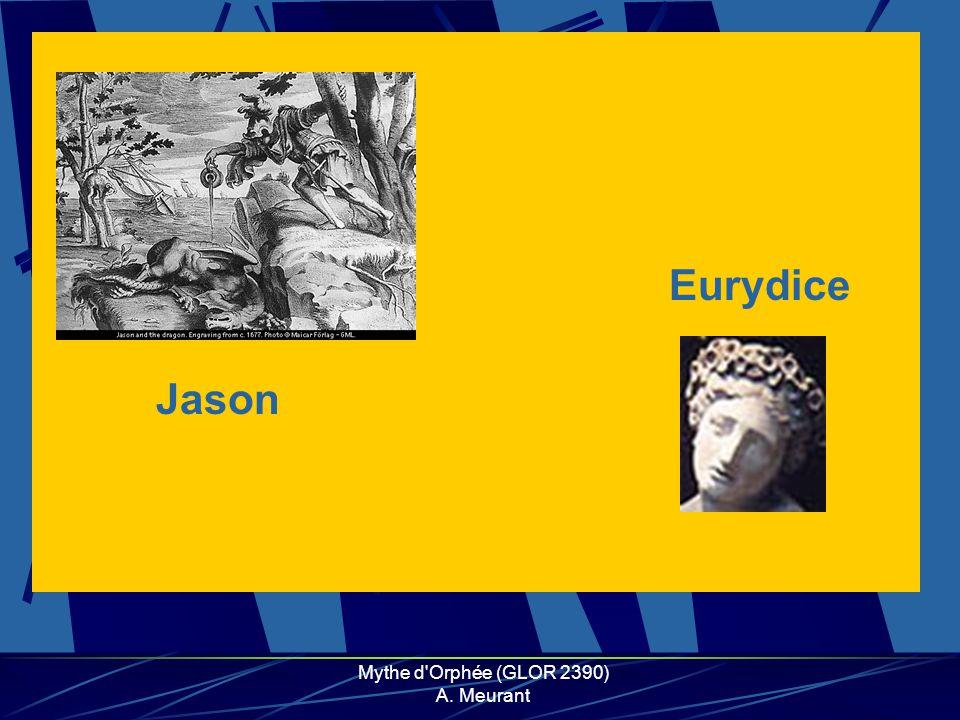 Mythe d'Orphée (GLOR 2390) A. Meurant Jason Eurydice