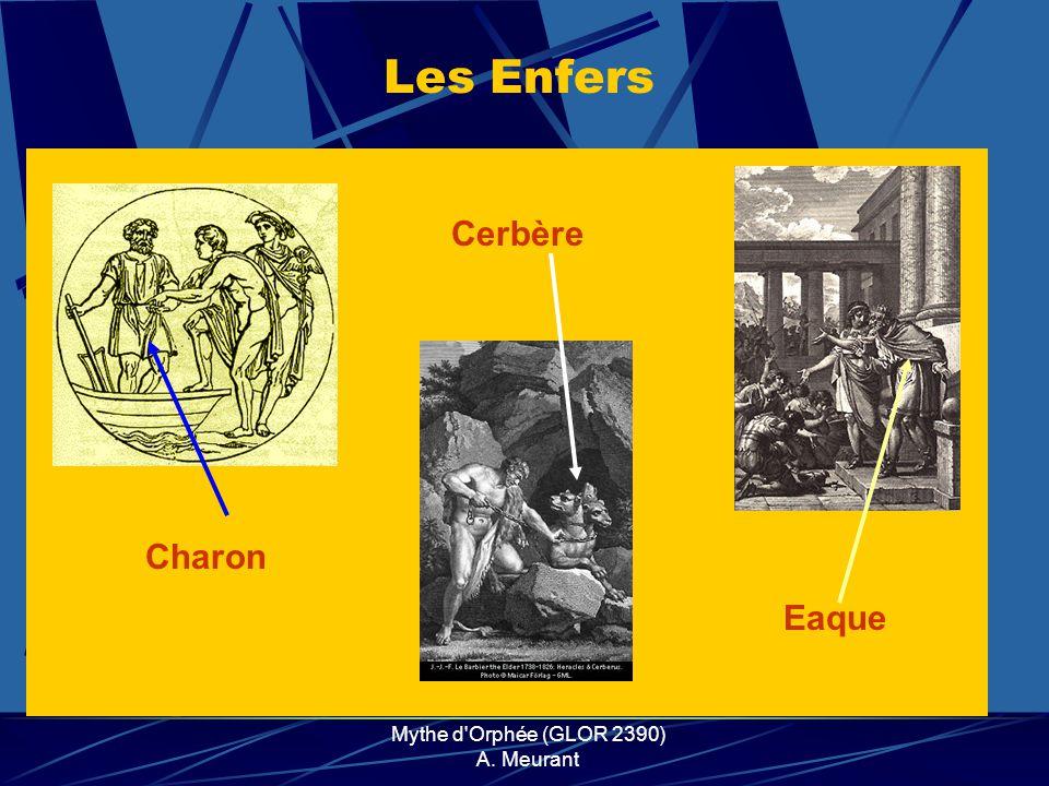 Mythe d'Orphée (GLOR 2390) A. Meurant Charon Les Enfers Eaque Cerbère