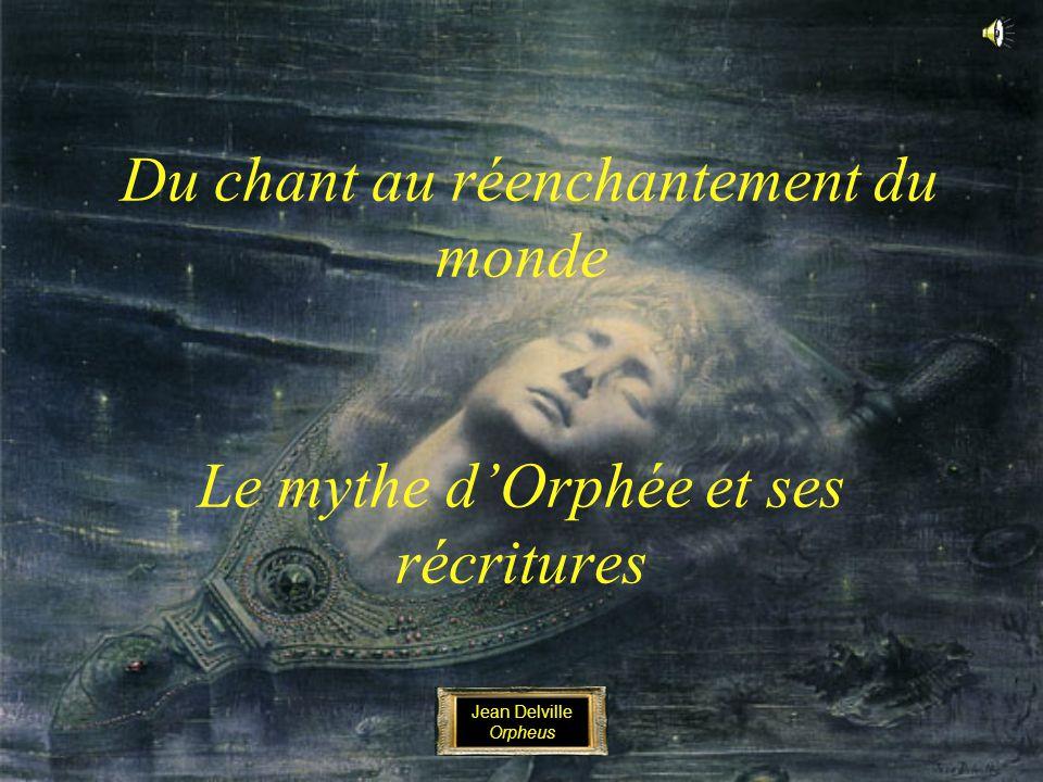Du chant au réenchantement du monde Le mythe dOrphée et ses récritures Jean Delville Orpheus