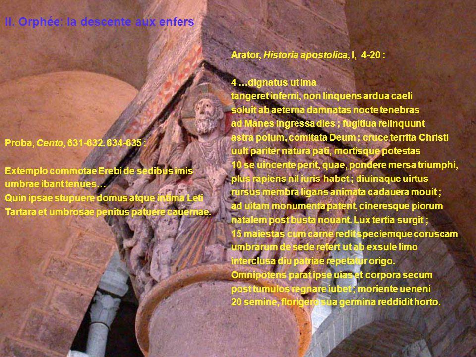 Proba, Cento, 631-632. 634-635 : Extemplo commotae Erebi de sedibus imis umbrae ibant tenues… Quin ipsae stupuere domus atque intima Leti Tartara et u
