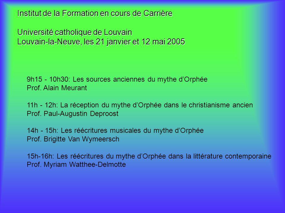 Institut de la Formation en cours de Carrière Université catholique de Louvain Louvain-la-Neuve, les 21 janvier et 12 mai 2005 9h15 - 10h30: Les sourc