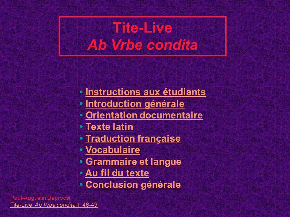 Tite-Live Ab Vrbe condita Instructions aux étudiants Introduction générale Orientation documentaire Texte latin Traduction française Vocabulaire Gramm