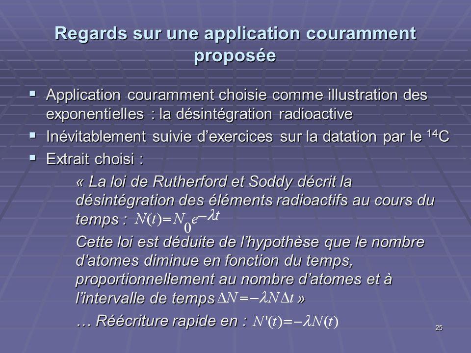 Regards sur une application couramment proposée Application couramment choisie comme illustration des exponentielles : la désintégration radioactive A