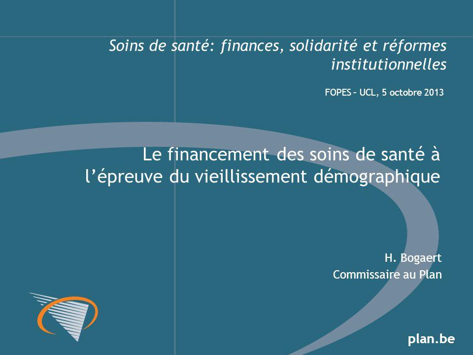 plan.be Soins de santé: finances, solidarité et réformes institutionnelles H.