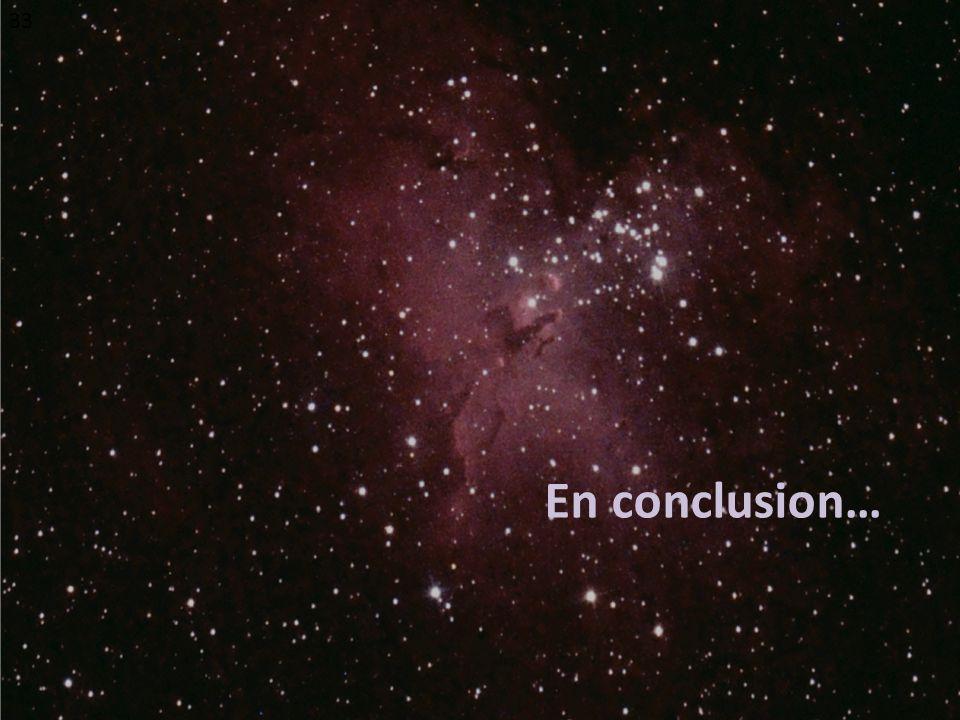 En conclusion… 33