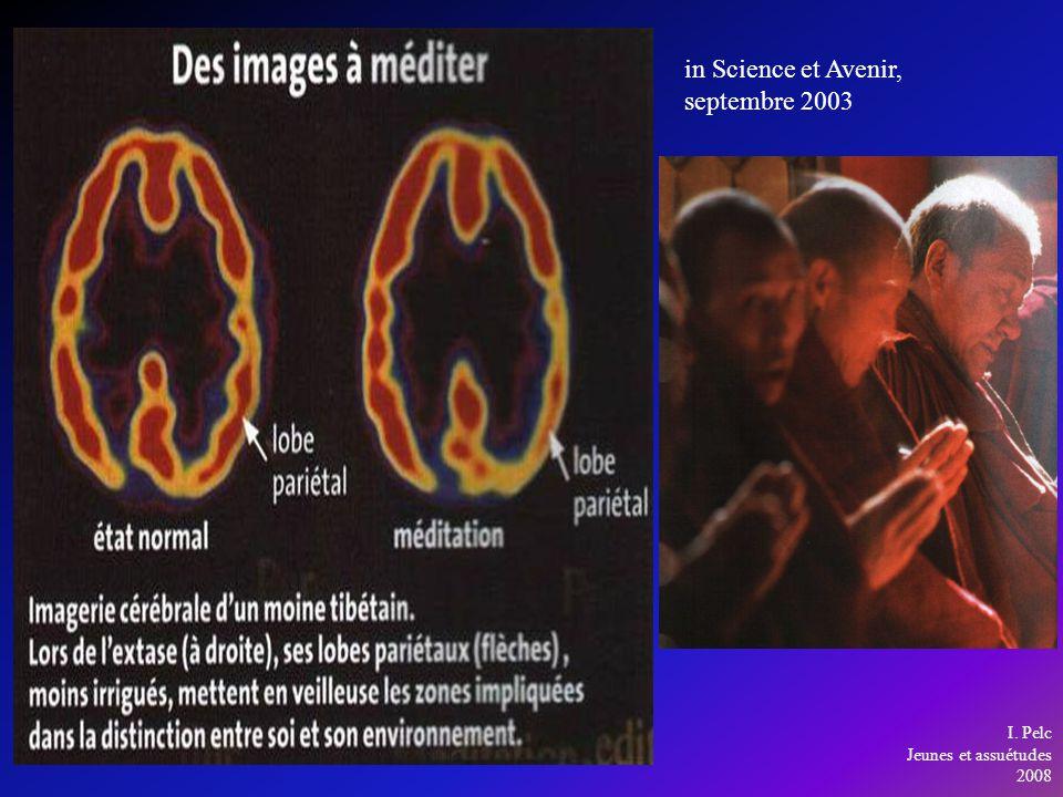 in Science et Avenir, septembre 2003 I. Pelc Jeunes et assuétudes 2008