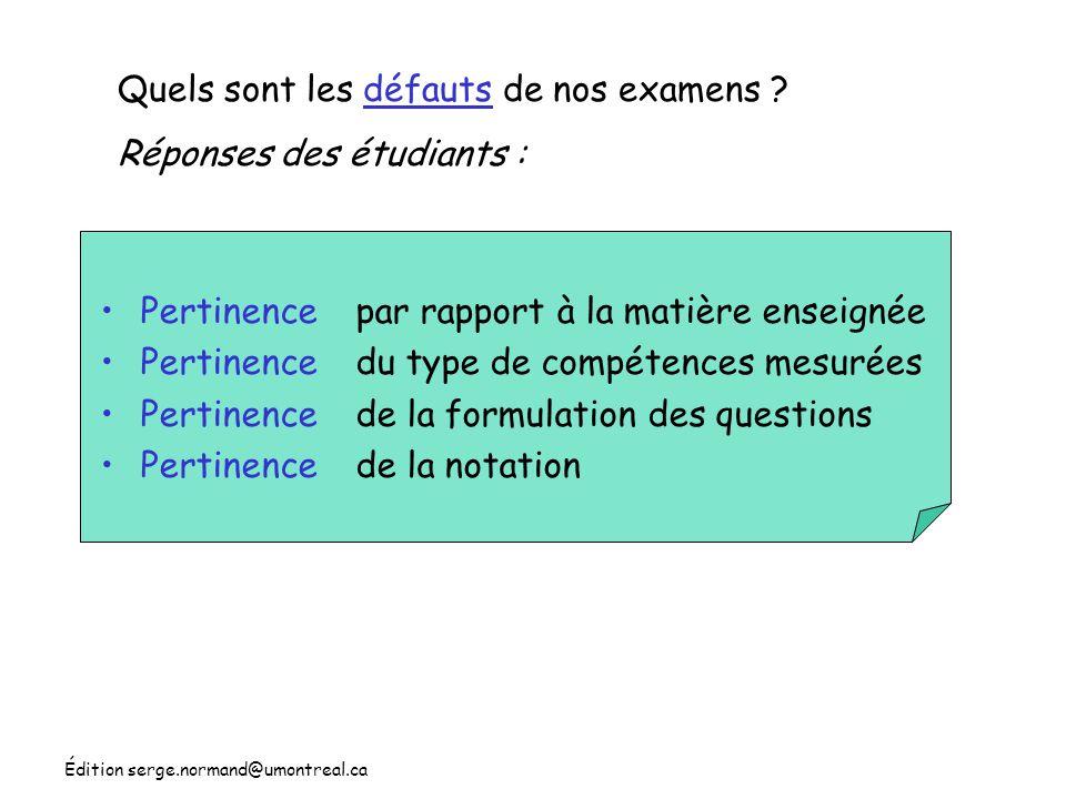 Édition serge.normand@umontreal.ca Quels sont les critères pour apprécier nos examens .