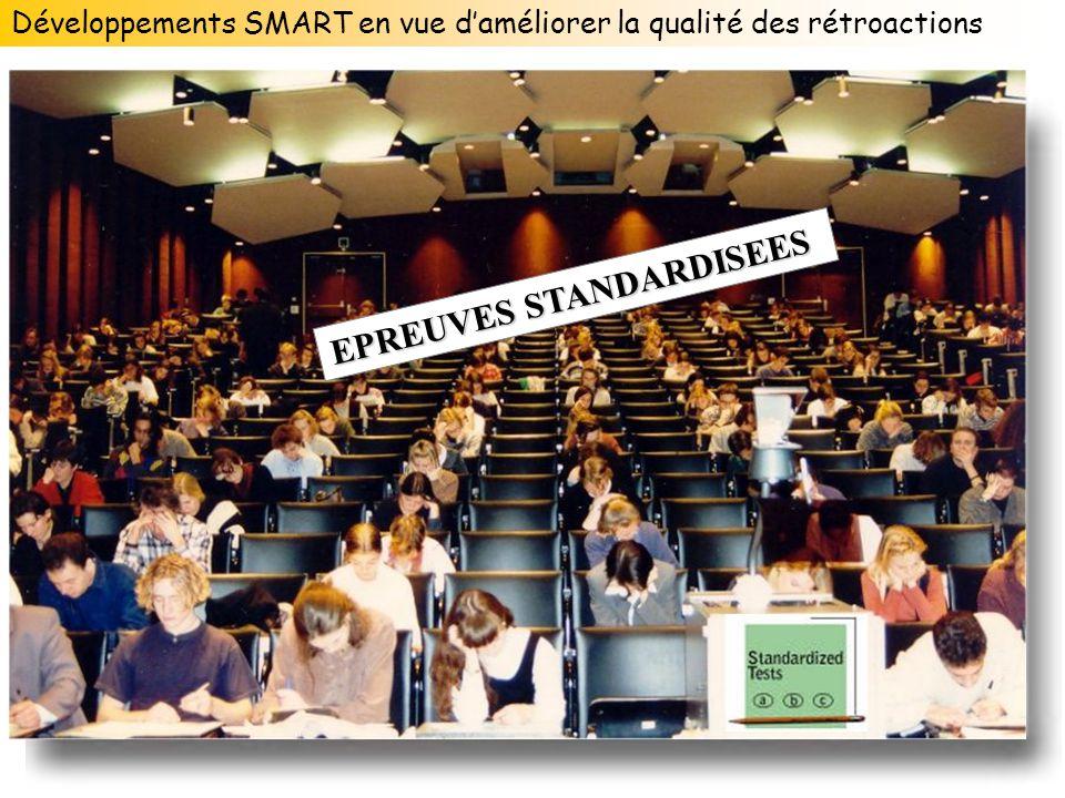 EPREUVES STANDARDISEES Développements SMART en vue daméliorer la qualité des rétroactions