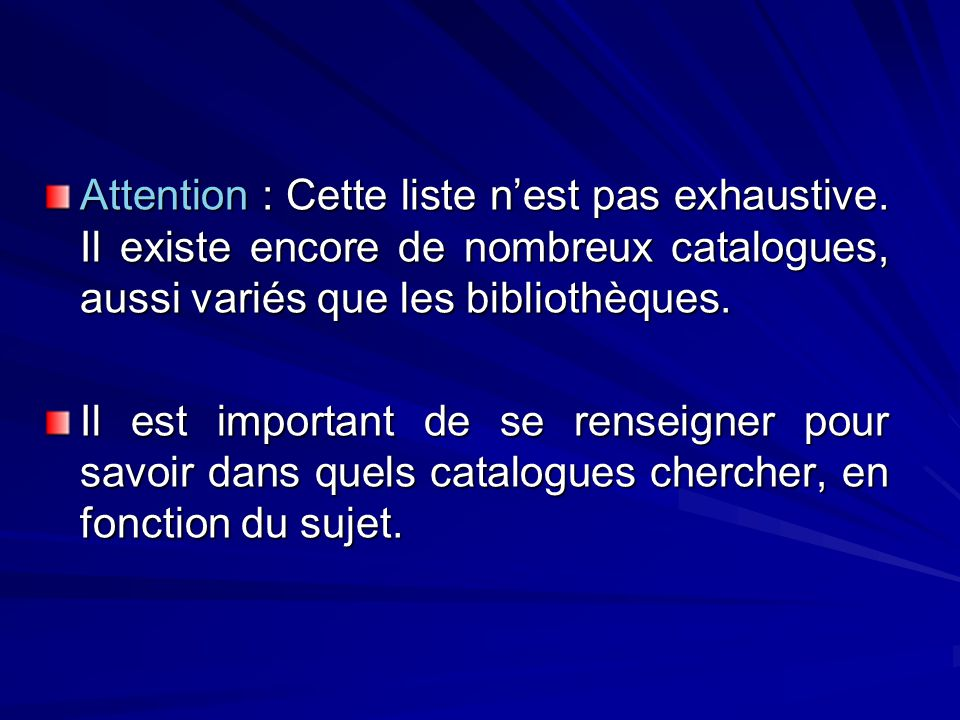 Attention : Cette liste nest pas exhaustive.