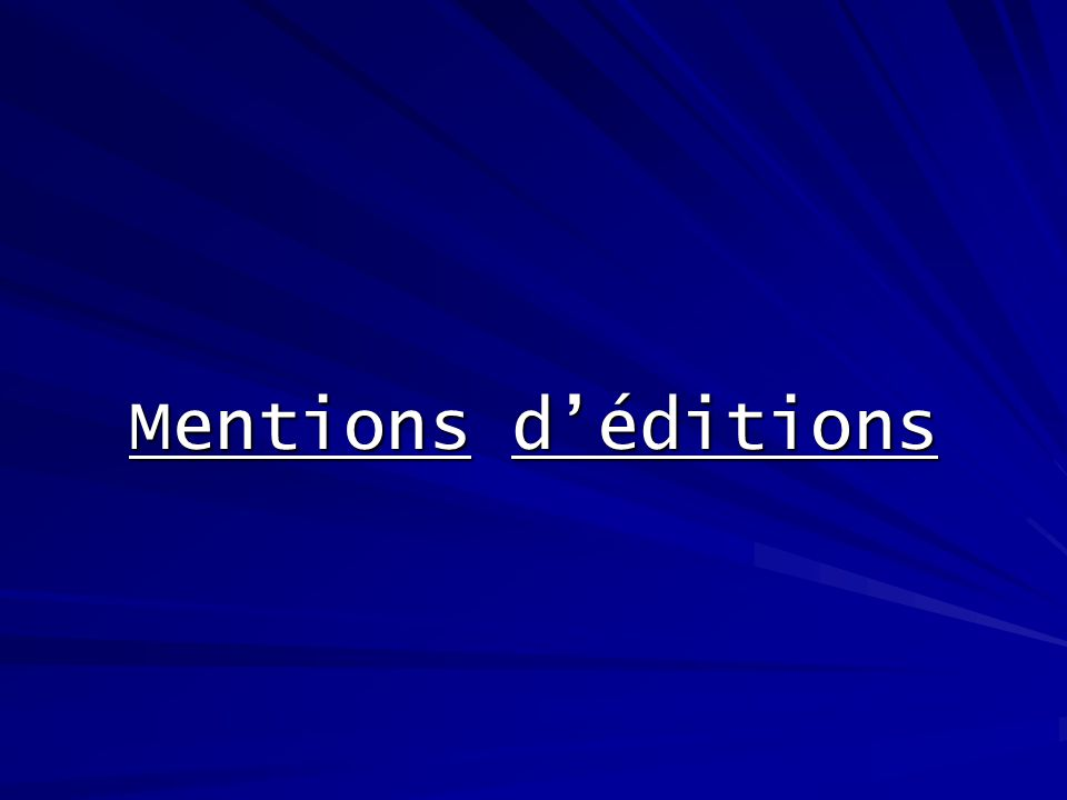 Mentions déditions
