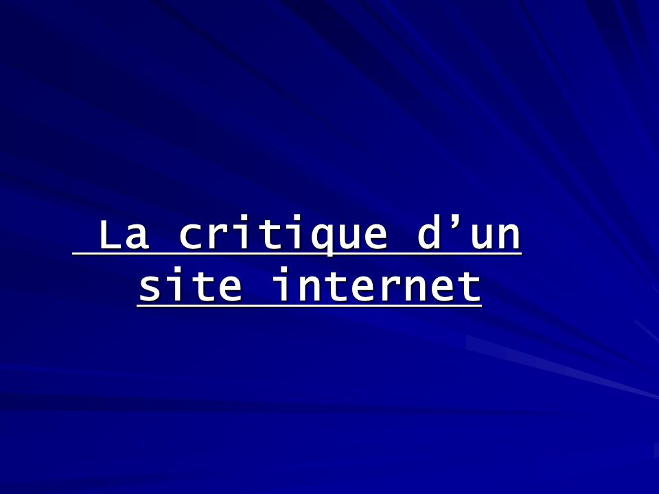 La critique dun site internet