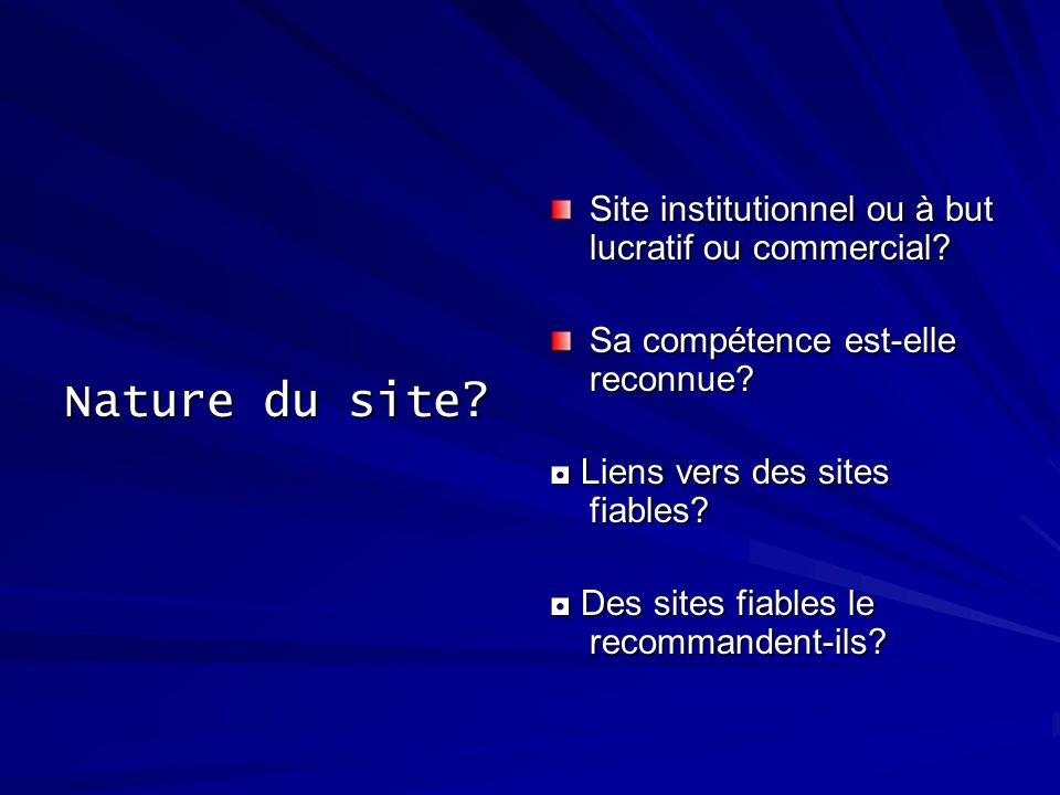 Nature du site. Site institutionnel ou à but lucratif ou commercial.