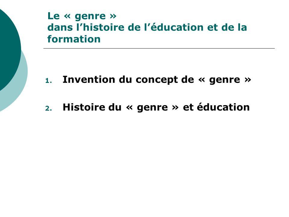 Le « genre » dans lhistoire de léducation et de la formation 1.