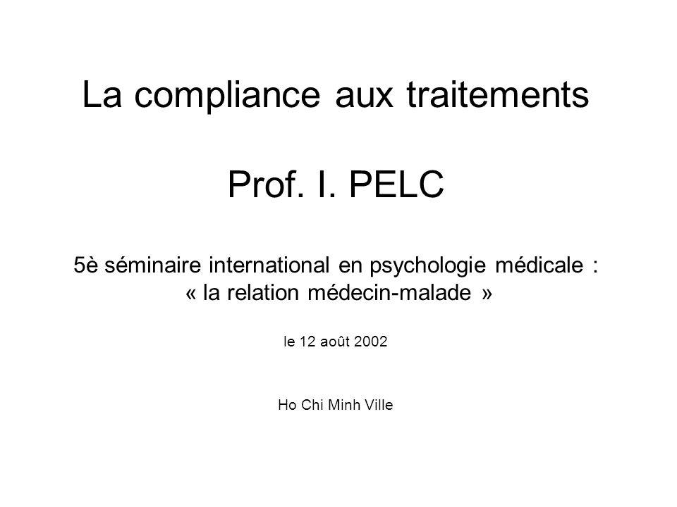 La compliance aux traitements Prof. I.
